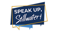 Speak up, Stillwater Graphic